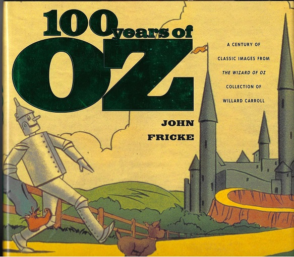 Image for 100 Years of Oz : A Century of Classic Images from the Wizard of Oz