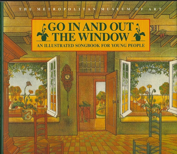 Image for Go In and Out the Window:  An Illustrated Songbook for Young People
