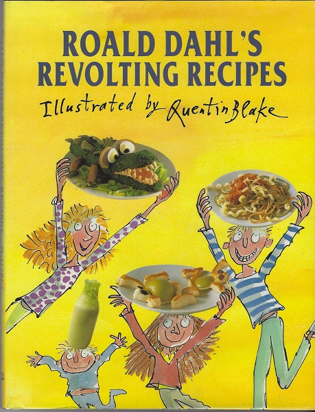 Image for Roald Dahl's Revolting Recipes