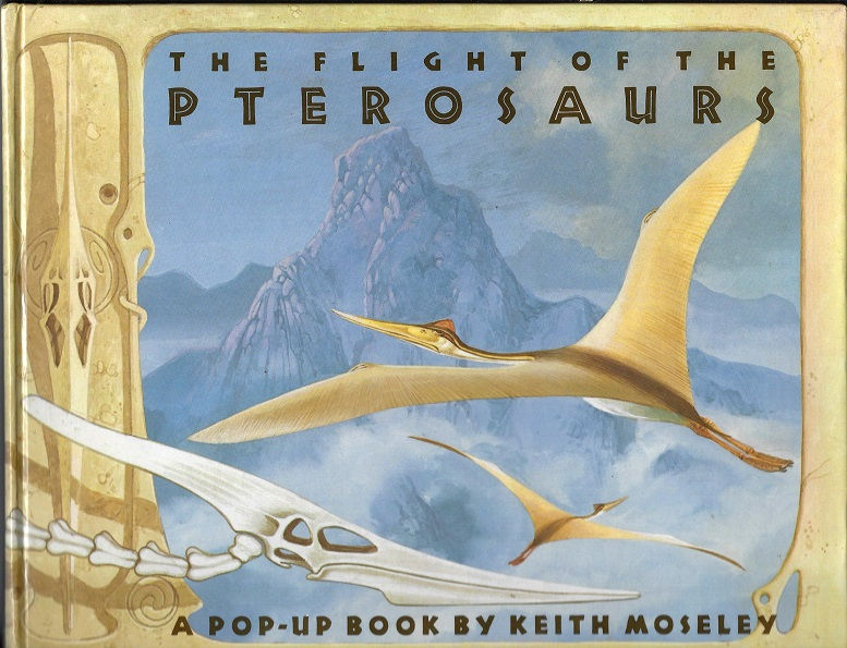 Image for The Flight of the Pterosaurus, A Pop=Up Book