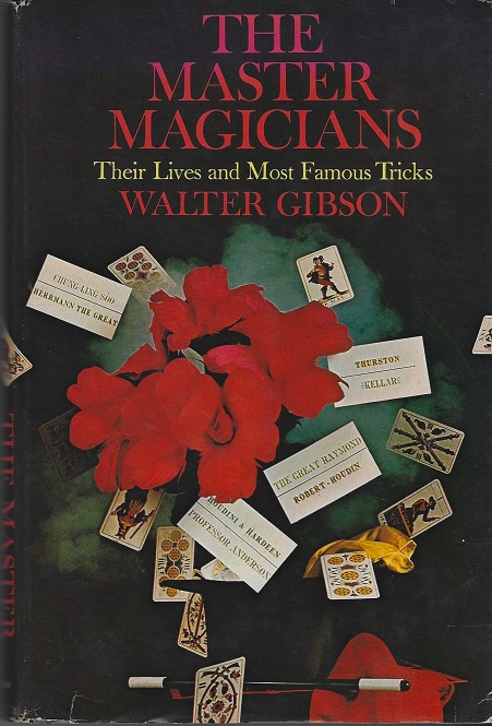 Image for The Master Magicians, Their Lives and Most Famous Tricks