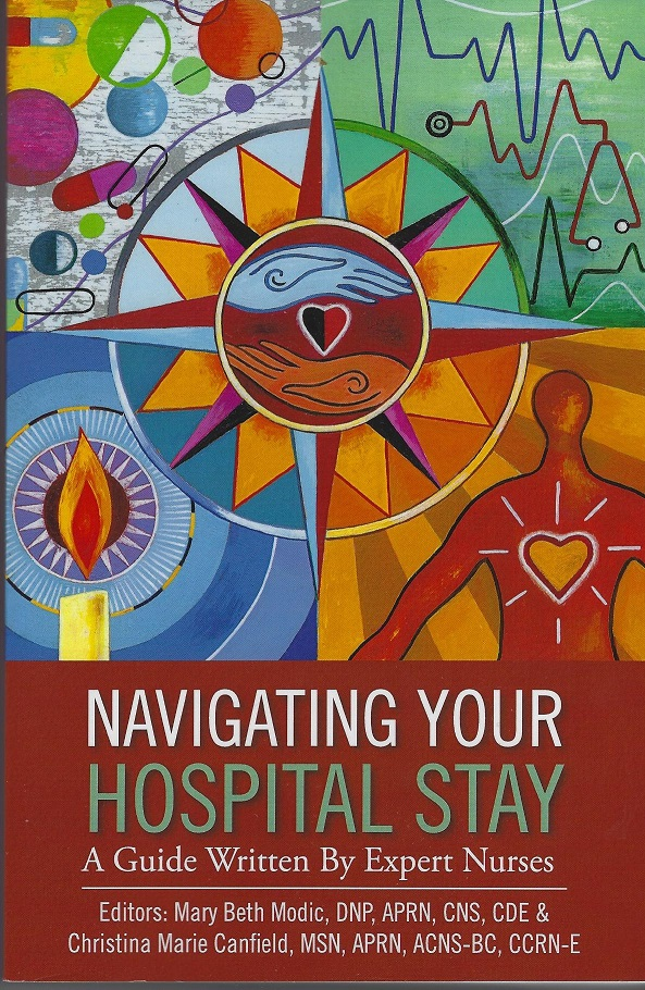 Image for Navigating Your Hospital Stay:  A Guide Written by Expert Nurses