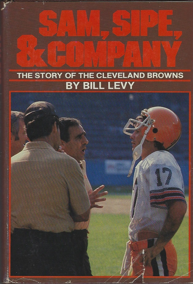 Sam, Sipe, & Company, The Story of the Cleveland Browns