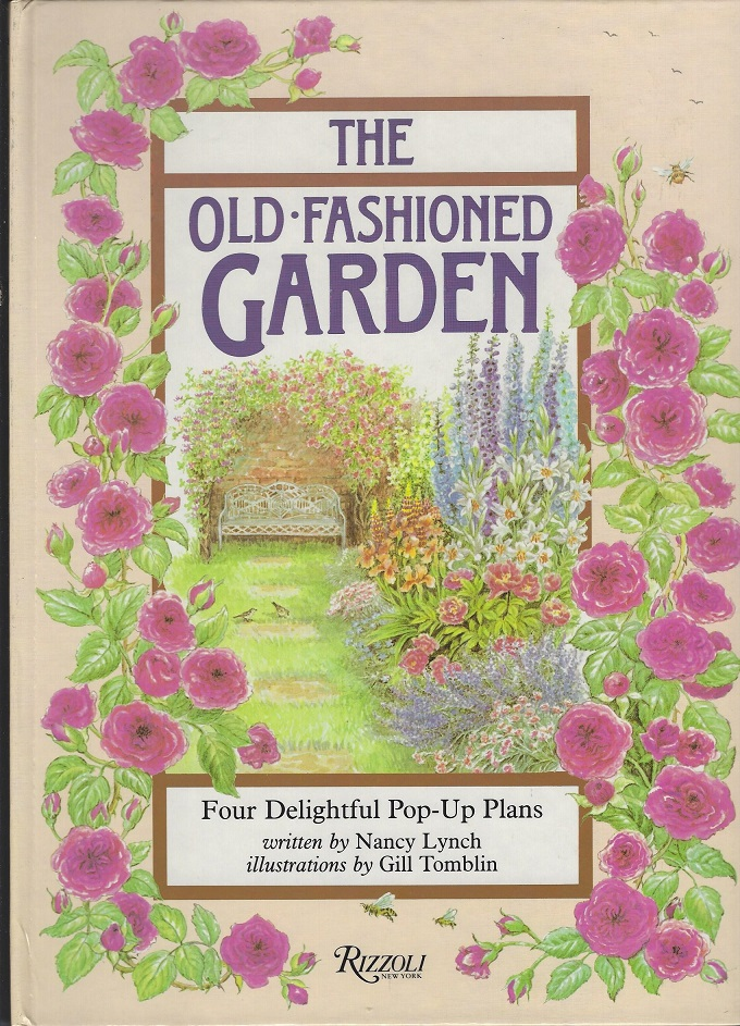 Image for Old-Fashioned Garden: Four Delightful Pop-Up Plans