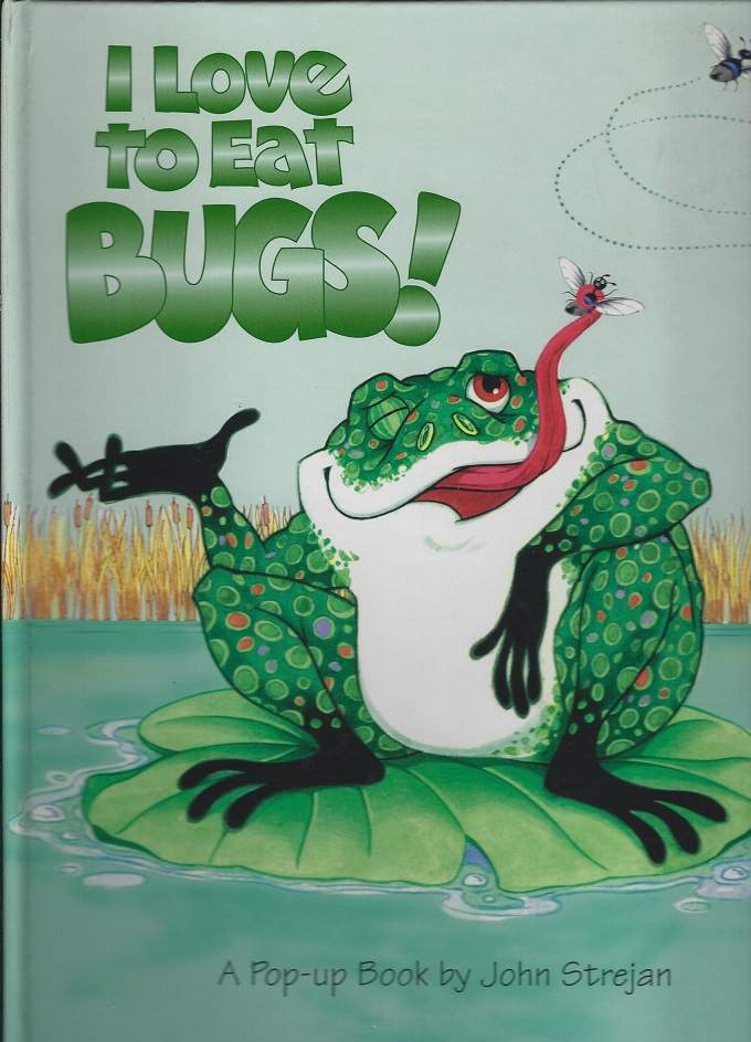 Image for I Love to Eat Bugs
