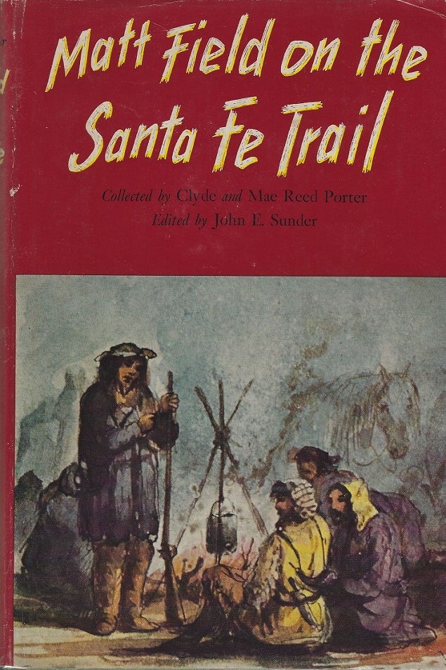 Image for Matt Field on the Santa Fe Trail