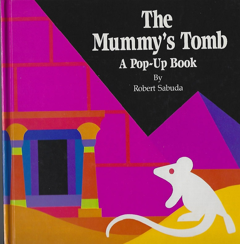 Image for The Mummy's Tomb, A Pop-Up Book