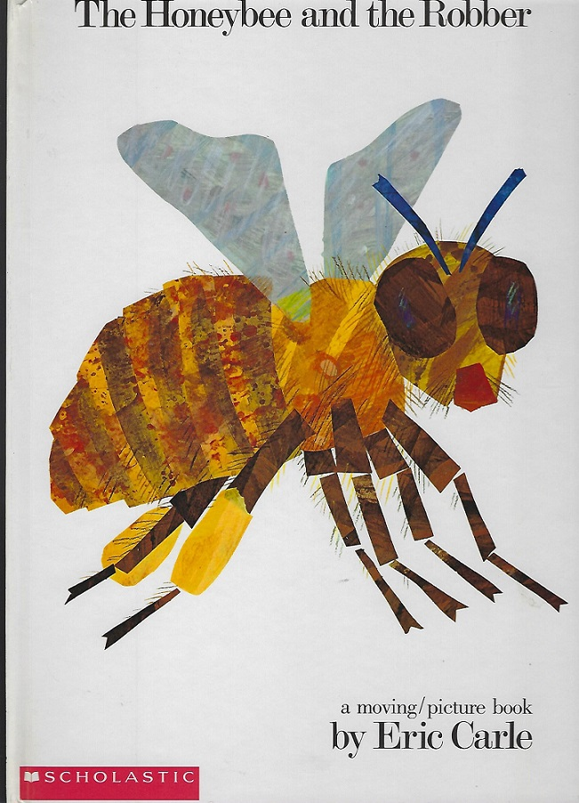 Image for The Honeybee and the Robber, A Moving /Picture Book