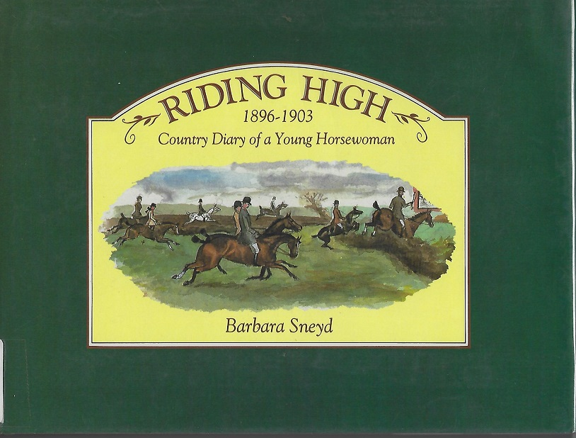 Image for Riding High 1896-1903:  Country Diary of a Young Horsewoman