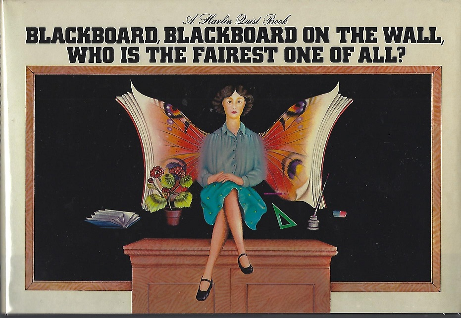 Image for Blackboard, Blackboard on the Wall, Who Is the Fairest One of All?