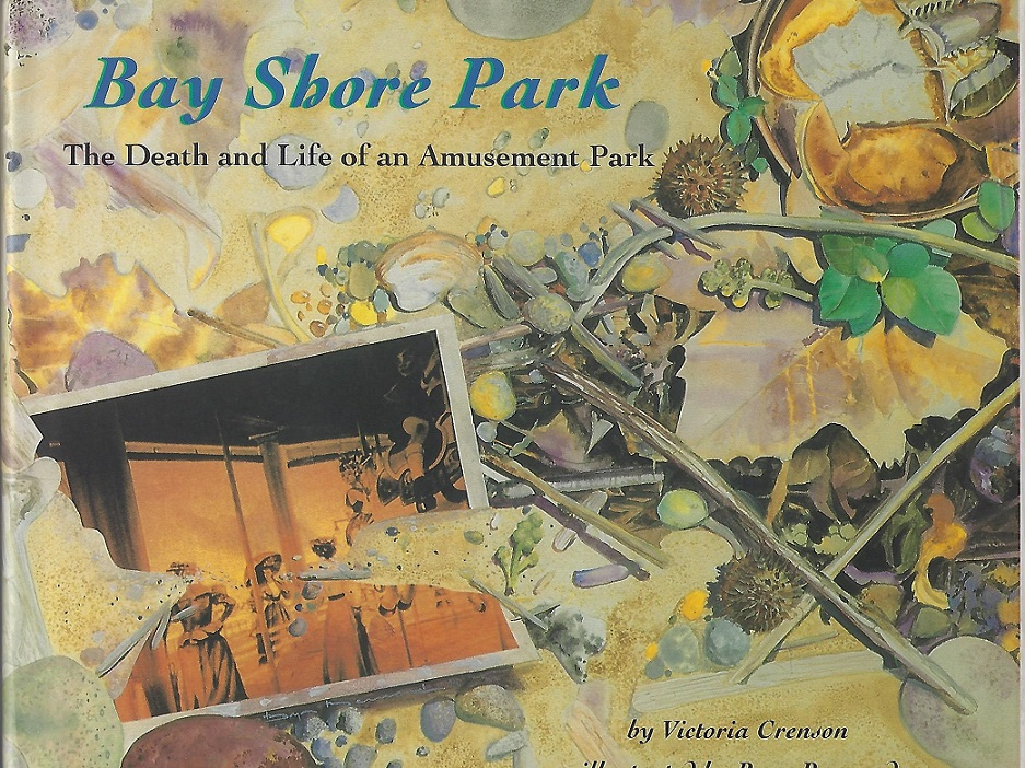 Image for Bay Shore Park, The Death and Life of an Amusement Park