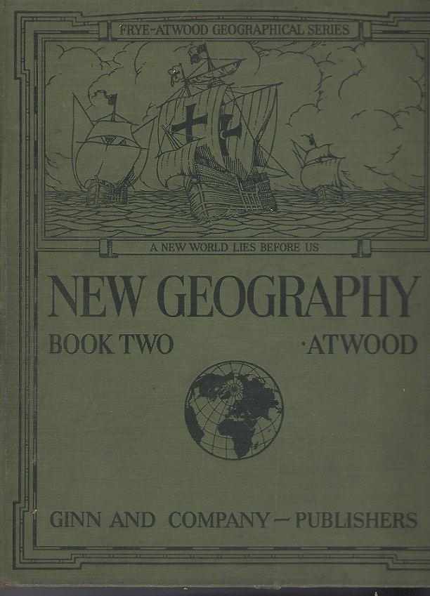 Image for New Geography, Book Two; Frye-Atwood Geographical Series