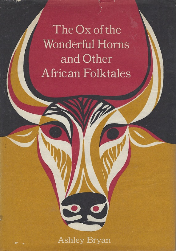 Image for The Ox of the Wonderful Horns: And Other African Folktales