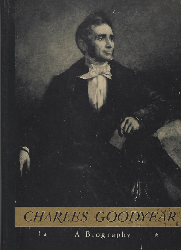 Image for Charles Goodyear:  Connecticut Yankee and Rubber Pioneer