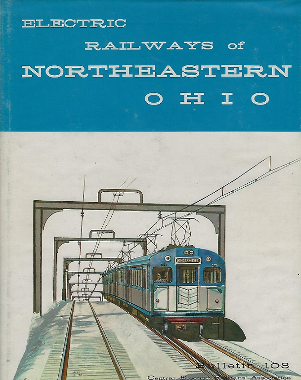 Image for Electric Railways of Northeastern Ohio, (Bulletin 108)