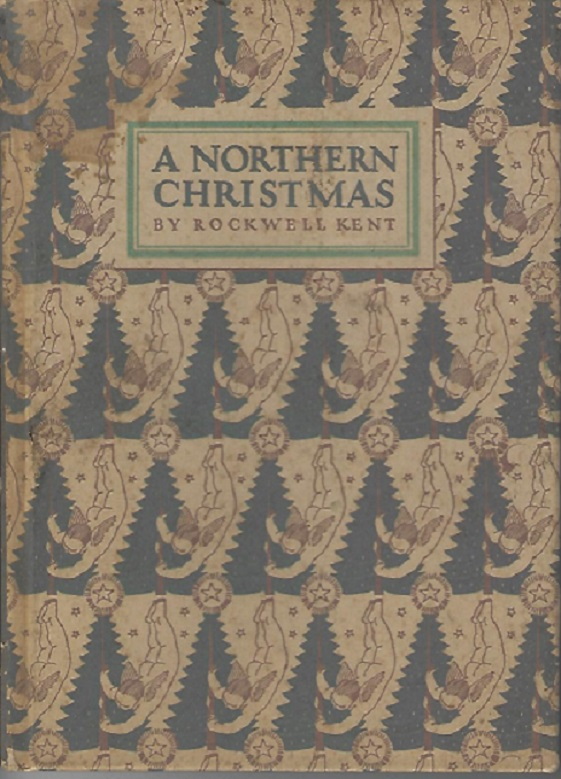 Image for A Northern Christmas, Being the Story of a Peaceful Christmas in the Remote and Peaceful Wilderness of an Alaskan Island