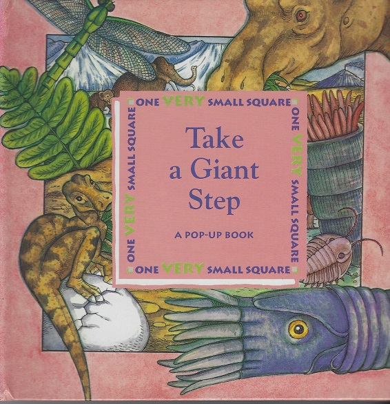 Image for Take a Giant Step, A Pop-Up Book (One Very Small Square)