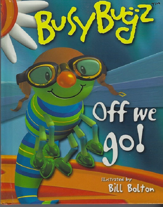 Image for Busy Bugz, Off We Go: A Busy Bugz Pop-Up Book