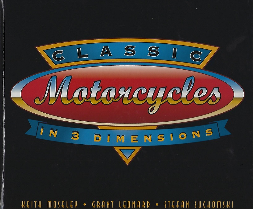 Image for Classic Motorcycles in 3 Dimensions