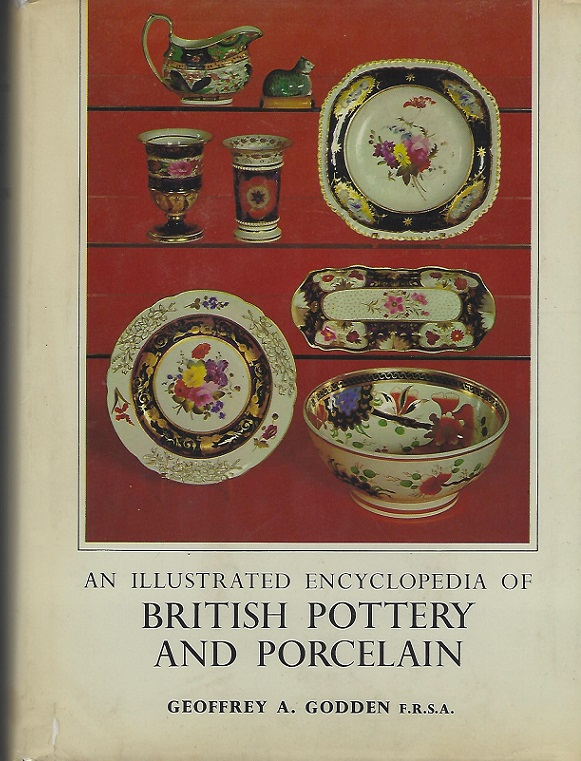 Image for Illustrated Encyclopedia of British Pottery and Porcelain