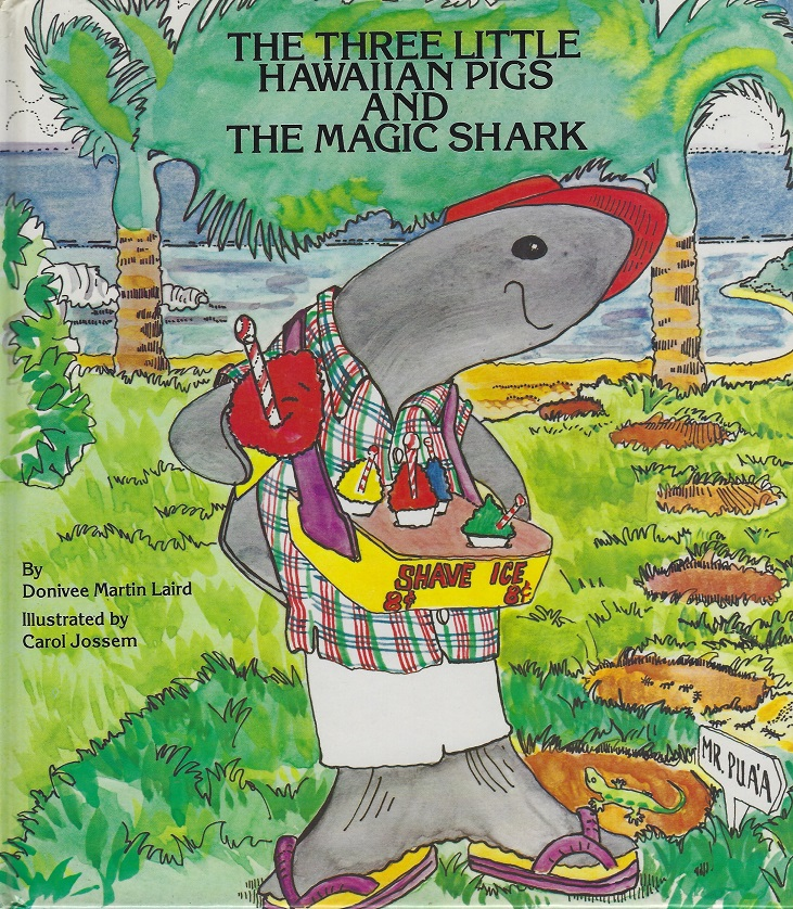 Image for The Three Little Hawaiian Pigs and the Magic Shark