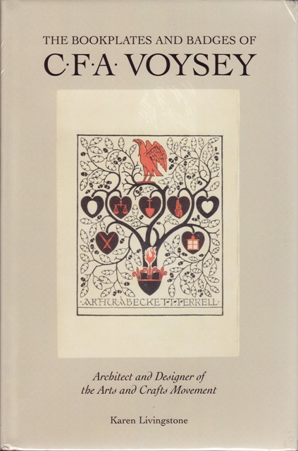 Image for The Bookplates and Badges of CFA Voysey Architect and Designer of the Arts and Crafts Movement