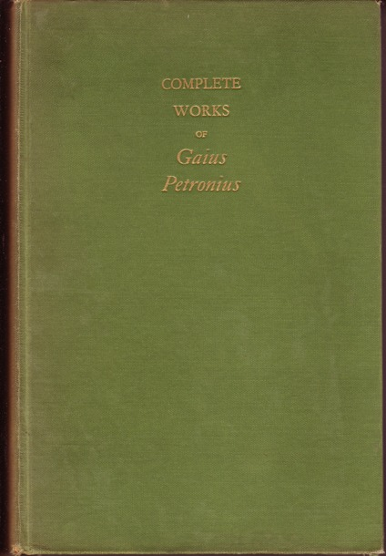 Image for Complete Works of Gaius Petronius done Into English by Jack Lindsay