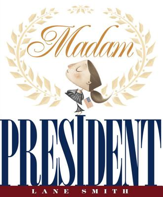 Image for Madam President