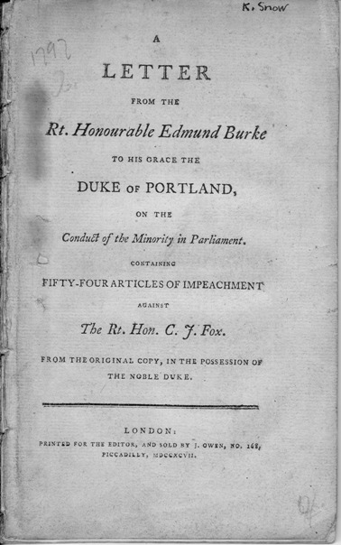 Image for Letter from the Rt. Honourable Edmund Burke to His Grace the Duke of Portland, on the Conduct of the Minority in Parliament. Containing Fifty-four Articles of Impeachment Against the Rt. Hon. C.J. Fox From the Original Copy, in the Possession of the Noble Duke