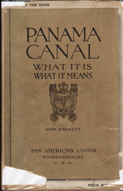 Image for Panama Canal What It Is, What It Means