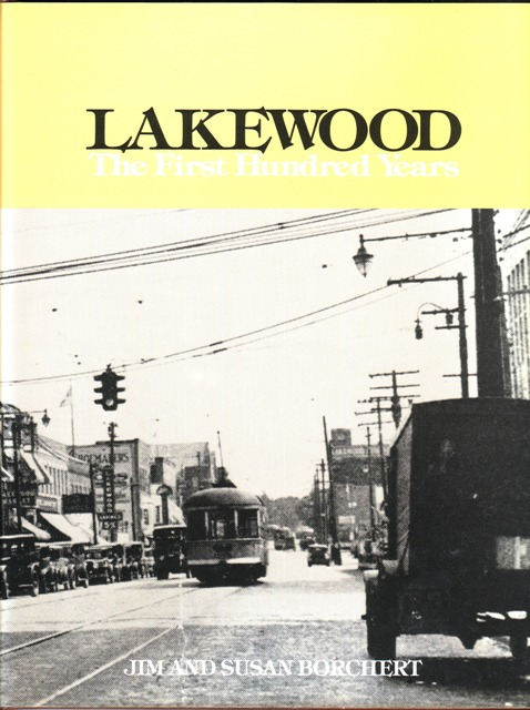 Image for Lakewood: The First Hundred Years
