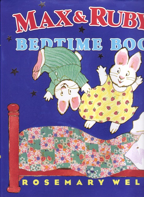 Image for Max and Ruby's Bedtime Book