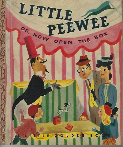 Image for Little Peewee or Now Open the Box