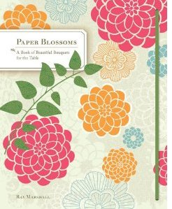 Image for Paper Blossoms: A Pop-up Book: A Pop-up Book of Beautiful Bouquets