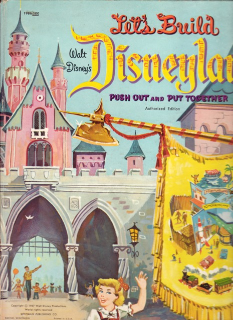 Image for Let's Build Walt Disney's Disneyland Push Out and Put Together