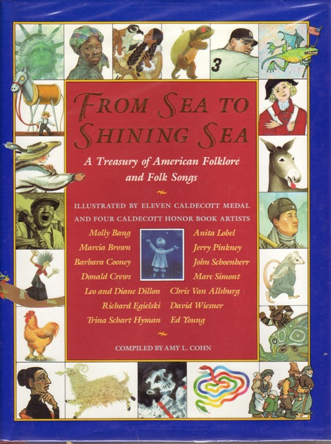 Image for From Sea to Shining Sea A Treasury of American Folklore and Folk Songs