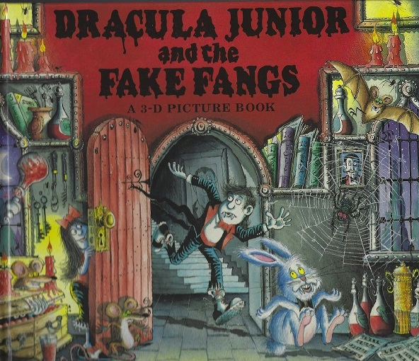 Image for Dracula Junior and the Fake Fangs: A 3-D Picture Book