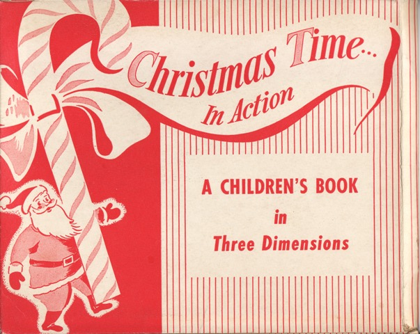 Image for Christmas Time In Action A Children's Book in Three Dimensions