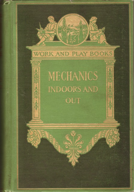 Image for Mechanics, Indoors and Out:  Work and Play Books