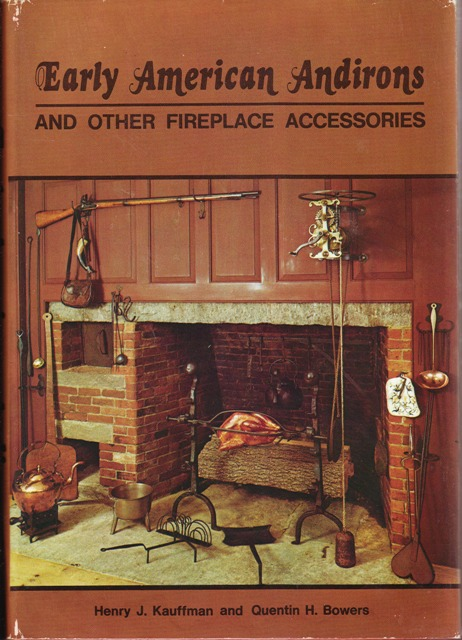 Image for Early American Andirons and Other Fireplace Accessories