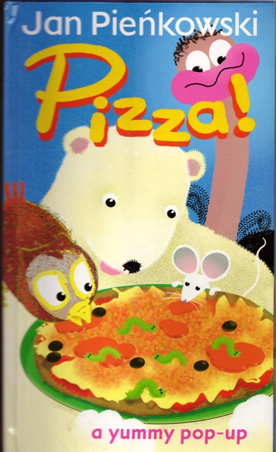 Image for Pizza! : A Yummy Pop-Up